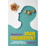 Principles of Brain Management by Ilchi Lee